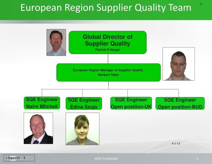 European Region Supplier Quality Team