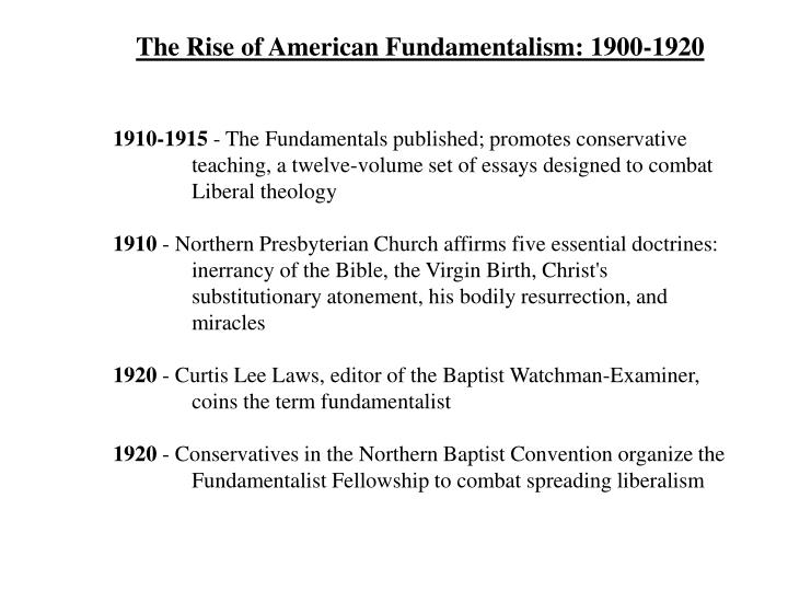 The Rise of American Fundamentalism: 1900-1920