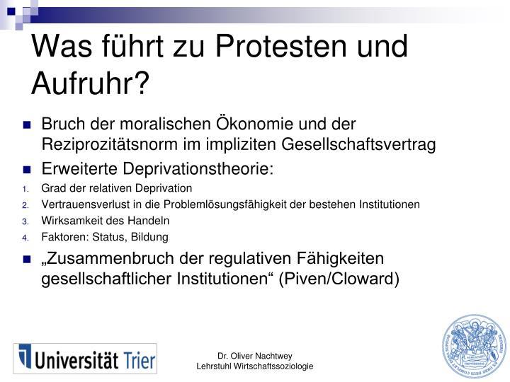 Was führt zu Protesten und Aufruhr?
