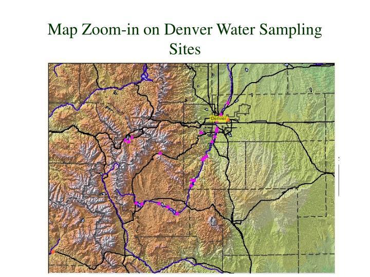 Map Zoom-in on Denver Water Sampling Sites