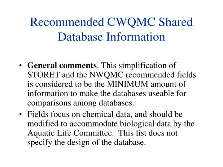 Recommended CWQMC Shared Database Information