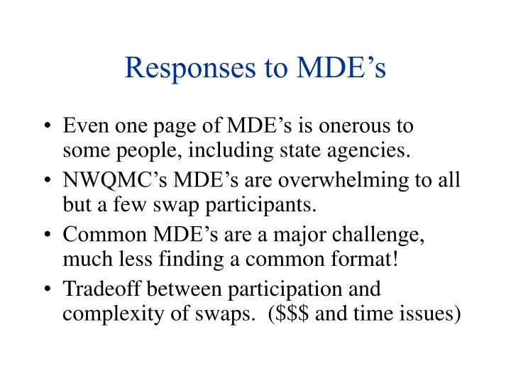 Responses to MDE's