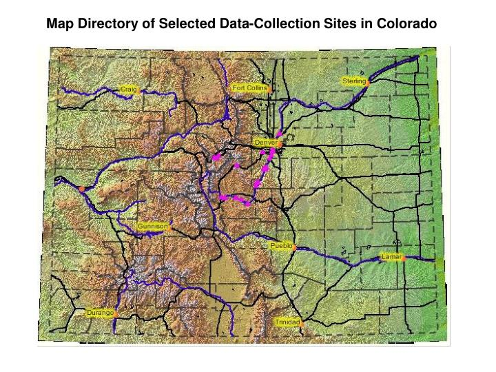 Map Directory of Selected Data-Collection Sites in Colorado