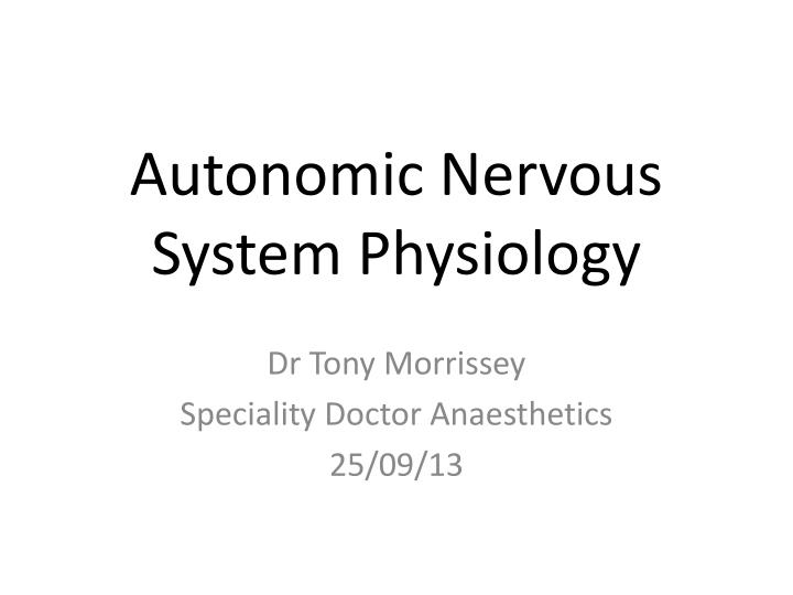 Autonomic Nervous System Physiology