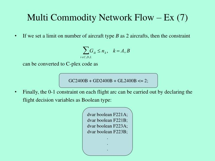 Multi Commodity Network Flow – Ex (7)