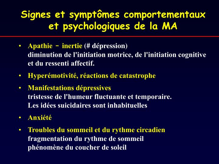 Signes et symptômes comportementaux et psychologiques de la MA
