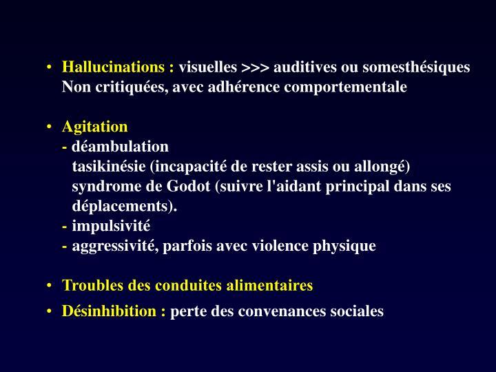 Hallucinations :
