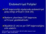 endometriyal polipler