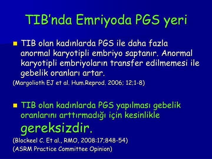 TIB'nda Emriyoda PGS yeri
