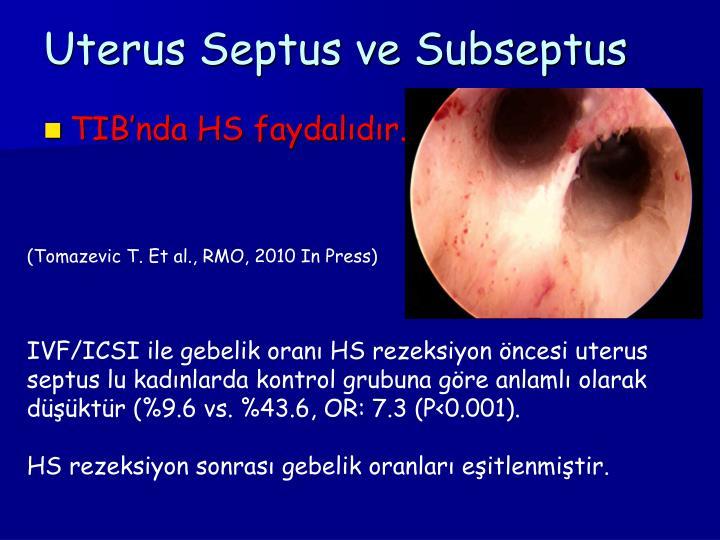 Uterus Septus ve Subseptus