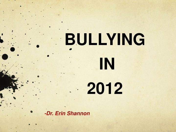 Bullying in 2012