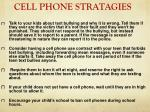 cell phone stratagies