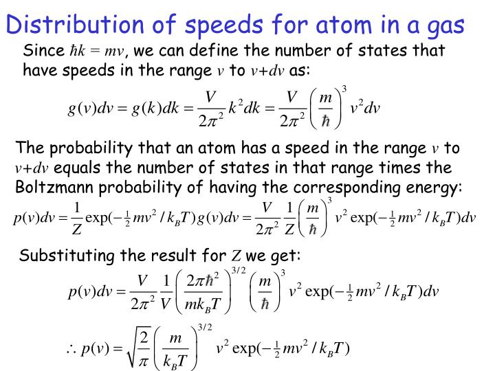 Distribution of speeds for atom in a gas