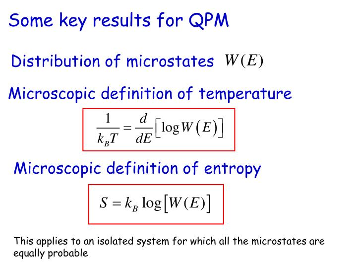 Some key results for QPM