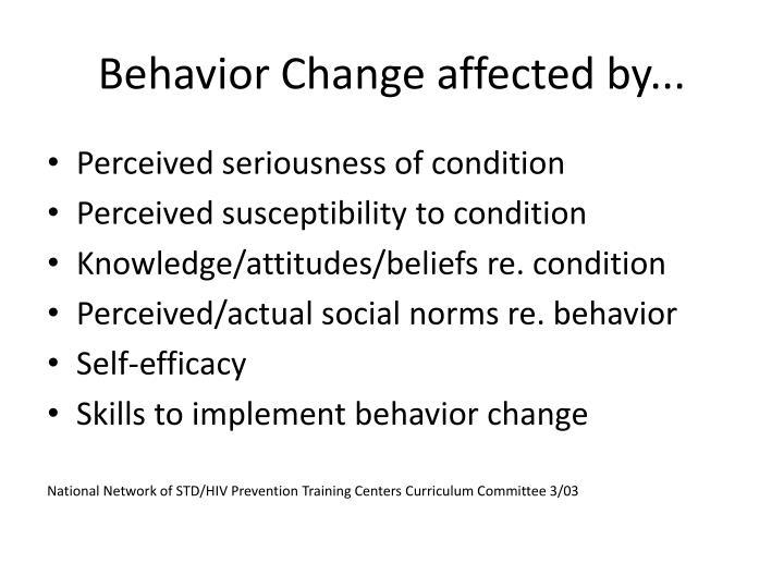 Behavior Change affected by...