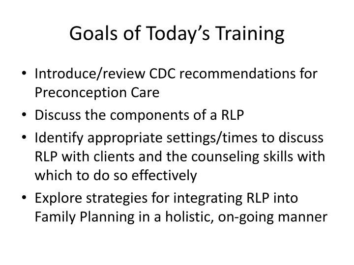 Goals of Today's Training