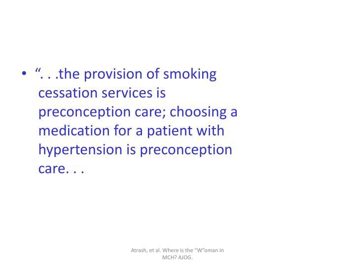 """"""". . .the provision of smoking"""