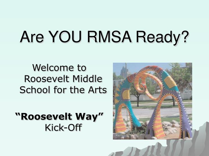 Are you rmsa ready