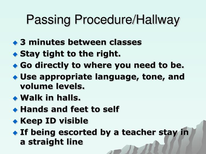 Passing Procedure/Hallway