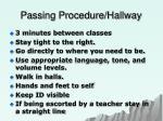 passing procedure hallway