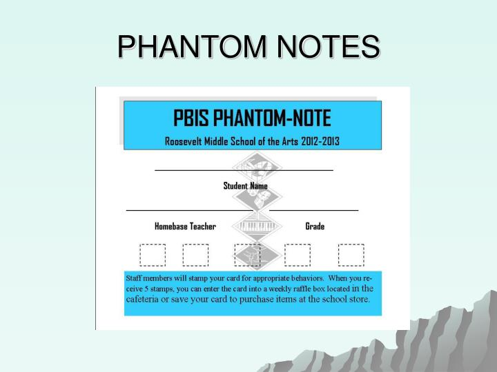 PHANTOM NOTES