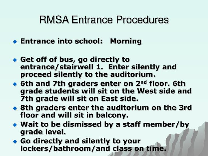RMSA Entrance Procedures