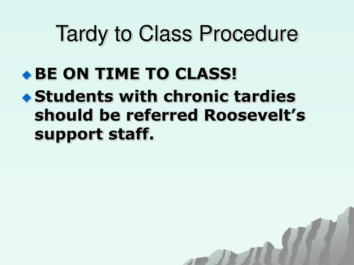 Tardy to Class Procedure