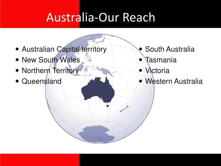 Australia-Our Reach