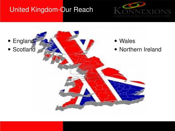 United Kingdom-Our Reach