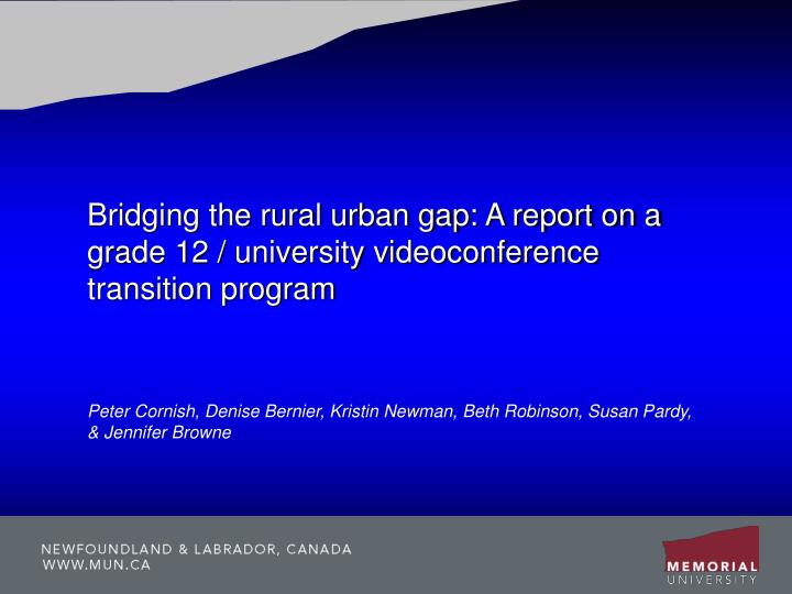 Bridging the rural urban gap: A report on a grade 12 / university videoconference transition program