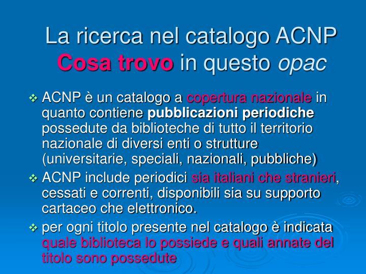La ricerca nel catalogo ACNP
