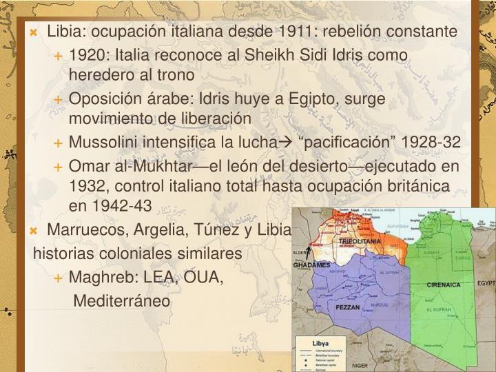 Libia: ocupación italiana desde 1911: rebelión constante