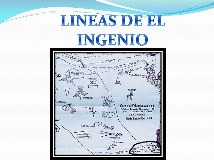 LINEAS DE EL INGENIO