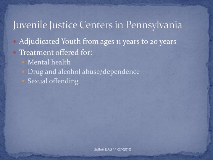 Juvenile Justice Centers in Pennsylvania