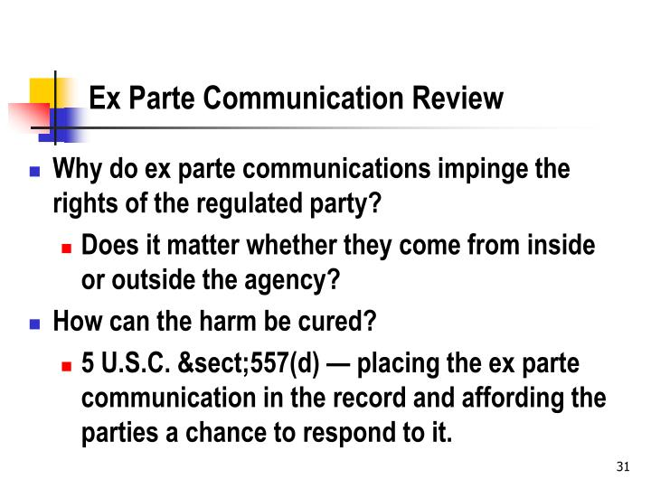 Ex Parte Communication Review