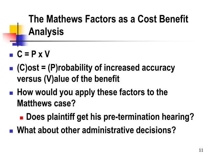The Mathews Factors as a Cost Benefit Analysis