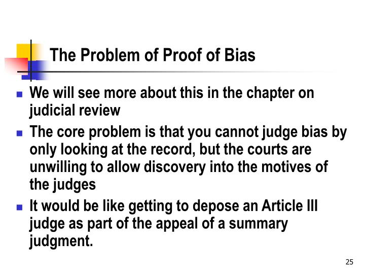 The Problem of Proof of Bias