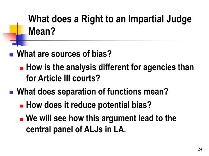 What does a Right to an Impartial Judge Mean?