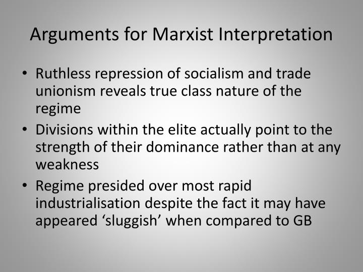 Arguments for Marxist Interpretation