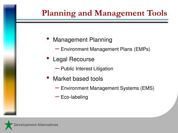 Planning and Management Tools