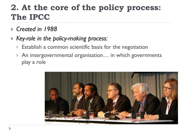2. At the core of the policy process: The IPCC