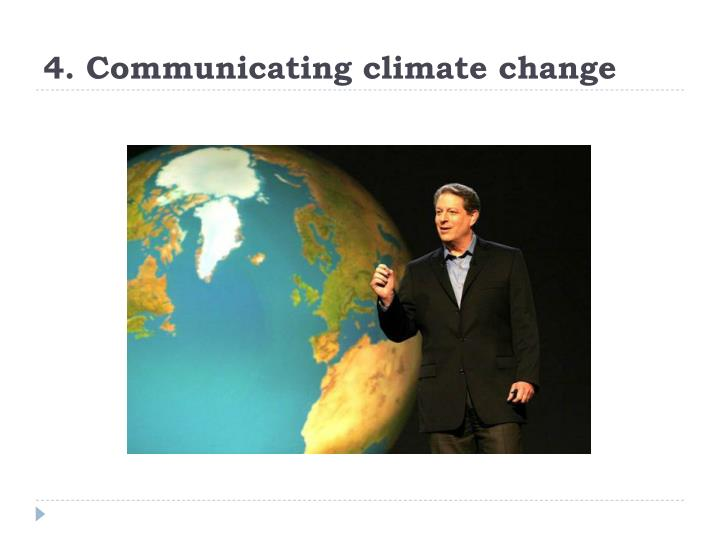 4. Communicating climate change