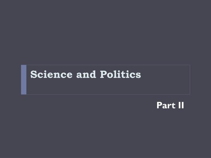 Science and politics