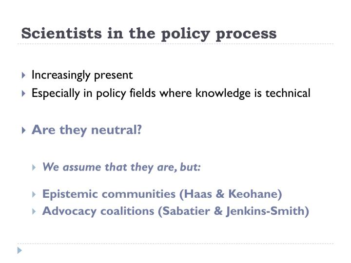 Scientists in the policy process