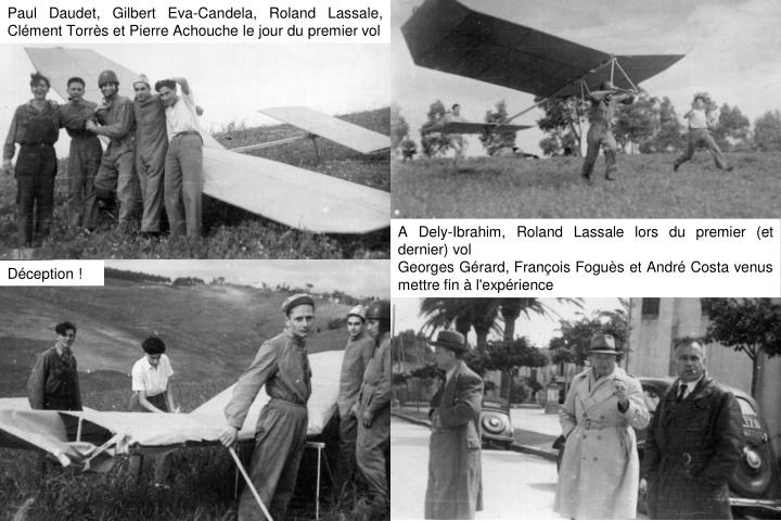Paul Daudet, Gilbert Eva-Candela, Roland Lassale, Clément Torrès et Pierre Achouche le jour du premier vol