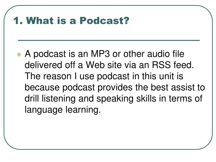 1 what is a podcast