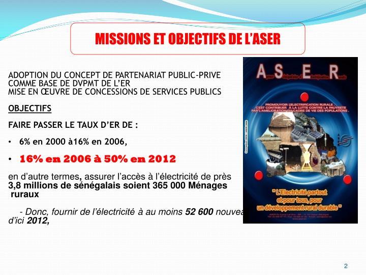 MISSIONS ET OBJECTIFS DE L'ASER