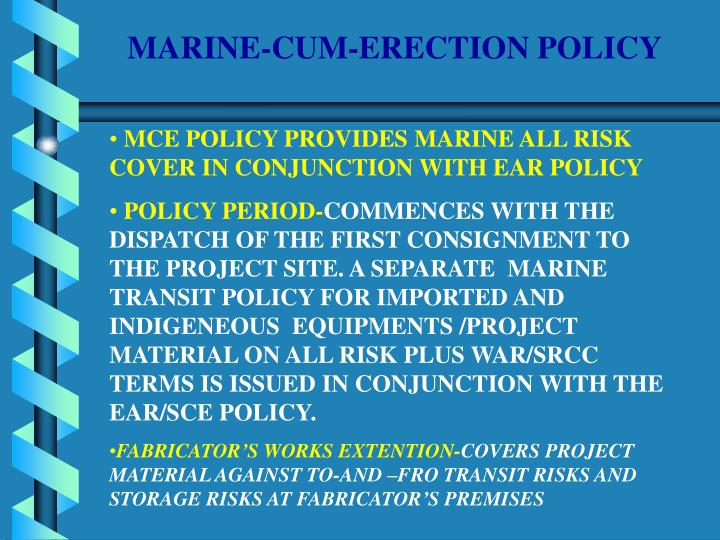 MARINE-CUM-ERECTION POLICY