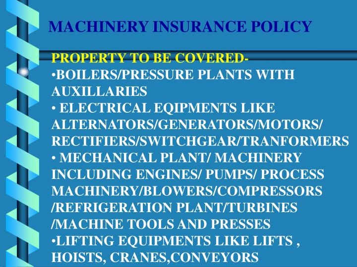 MACHINERY INSURANCE POLICY