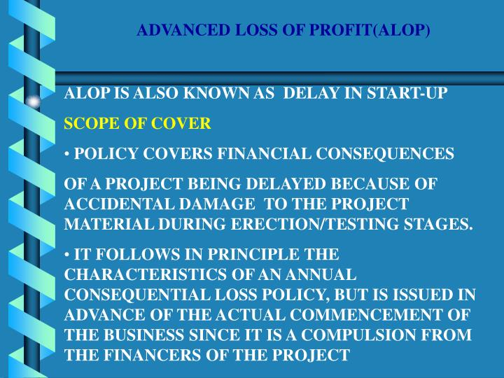 ADVANCED LOSS OF PROFIT(ALOP)